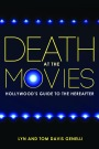 Death at the Movies: Hollywood's Guide to the Hereafter by Lyn and Tom Davis Genelli