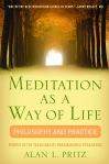 Meditation as a Way of Life: Philosophy and Practice Rooted in the Teachings of Paramahansa Yogananda by Alan L. Pritz